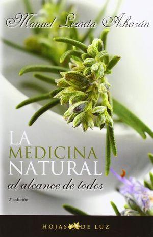 MEDICINA NATURAL AL ALCANCE DE TODOS, LA