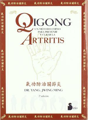 QIGONG UN METODO CHINO PARA PREVENIR Y CURAR LA ARTRITIS / 2 ED.