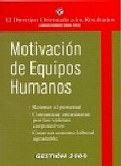 MOTIVACION DE EQUIPOS HUMANOS