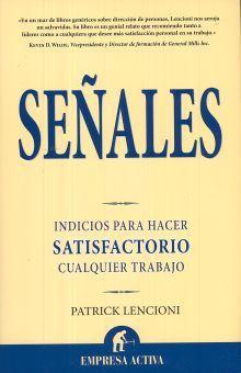 SEÑALES. INDICIOS PARA HACER SATISFACTORIO CUALQUIER TRABAJO