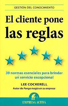 CLIENTE PONE LAS REGLAS, EL