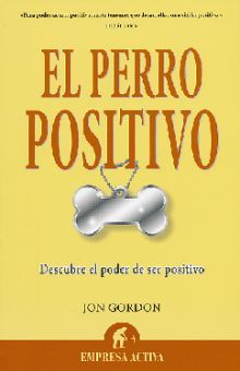 PERRO POSITIVO, EL