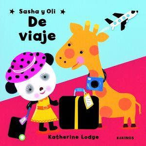 Sasha y Oli de viaje
