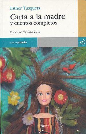 CARTA A LA MADRE Y CUENTOS COMPLETOS