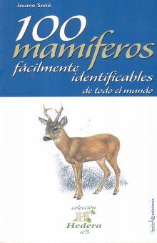 100 MAMIFEROS FACILMENTE IDENTIFICABLES