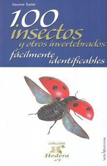 100 INSECTOS Y OTROS INSECTOS INVERTEBRADOS FACILMENTE IDENTIFICABLES