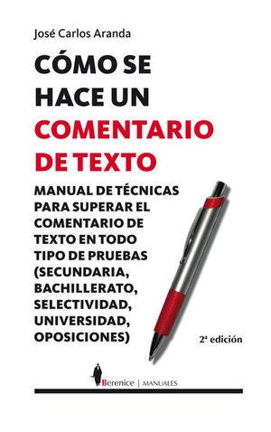 COMO SE HACE UN COMENTARIO DE TEXTO / 2 ED.