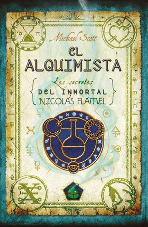 ALQUIMISTA, EL. LOS SECRETOS DEL INMORTAL NICOLAS FLAMEL