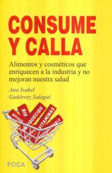 CONSUME Y CALLA