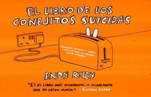 LIBRO DE LOS CONEJOS SUICIDAS, EL / 7 ED. / PD.