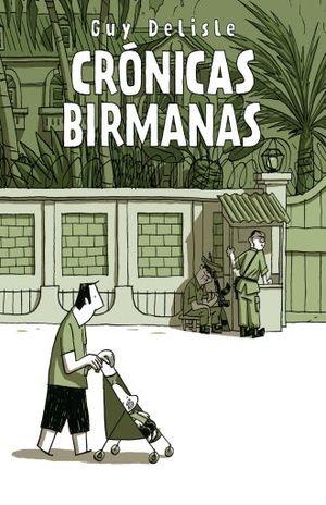 CRONICAS BIRMANAS / 4 ED.