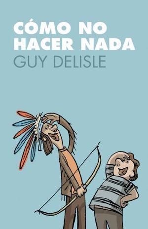 COMO NO HACER NADA / 2 ED.