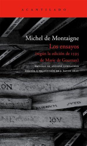 ENSAYOS, LOS (SEGUN LA EDICION DE 1595 DE MARIE DE GOURNAY) / 5 ED. / PD.