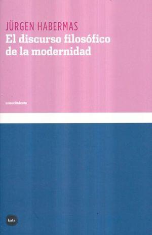 DISCURSO FILOSOFICO DE LA MODERNIDAD, EL