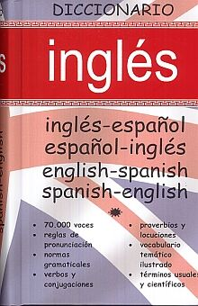 DICCIONARIO INGLES. ESPAÑOL INGLES / INGLES ESPAÑOL