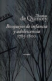 BOSQUEJOS DE INFANCIA Y ADOLESCENCIA 1785 - 1800