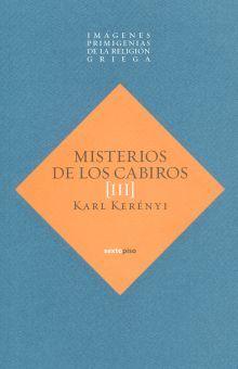 MISTERIOS DE LOS CABIROS III. IMAGENES PRIMIGENIAS DE LA RELIGION GRIEGA