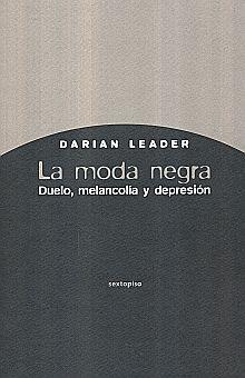 MODA NEGRA, LA. DUELO MELANCOLIA Y DEPRESION