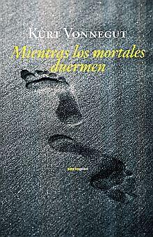 MIENTRAS LO MORTALES DUERMEN