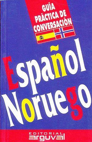 GUIA PRACTICA DE CONVERSACION ESPAÑOL - NORUEGO