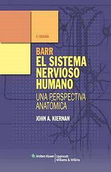 BARR EL SISTEMA NERVIOSO HUMANO / 9 ED.