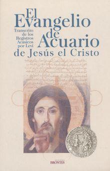 EVANGELIO DE ACUARIO DE JESUS EL CRISTO, EL. TRANSCRITO DE LOS REGISTROS ACASICOS POR LEVI