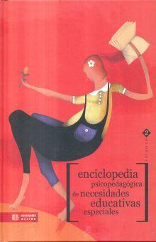 ENCICLOPEDIA PSICOPEDAGOGICA DE NECESIDADES EDUCATIVAS ESPECIALES / VOL. I Y II / PD.