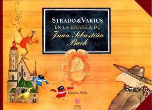 Strado & Varius en la escuela de Juan Sebastián Bach / pd.