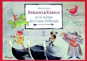Strado & Varius en la trampa del Cura Pelirrojo / pd.
