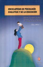 ENCICLOPEDIA DE PSICOLOGIA EVOLUTIVA Y DE LA EDUCACION / VOL. I