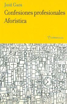 CONFESIONES PROFESIONALES. AFORISTICA