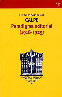 CALPE. PARADIGMA EDITORIAL (1918-1925)
