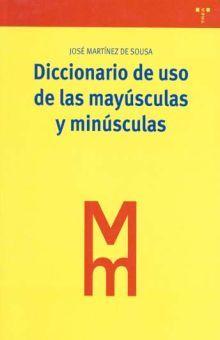 DICCIONARIO DE USO DE LAS MAYUSCULAS Y MINUSCULAS