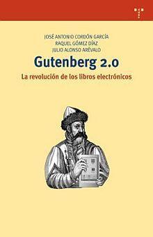 GUTENBERG 2.0. LA REVOLUCION DE LOS LIBROS ELECTRONICOS