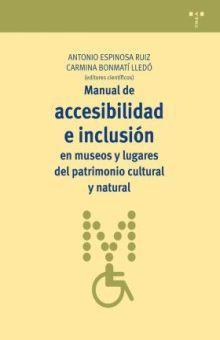 MANUAL DE ACCESIBILIDAD E INCLUSION DE MUSEOS Y LUGARES DEL PATRIMONIO CULTURAL Y NATURAL