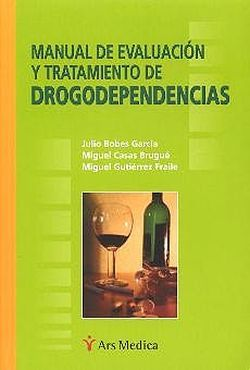 MANUAL DE EVALUACION Y TRATAMIENTO DE DROGODEPENDENCIAS