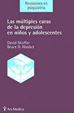 MULTIPLES CARAS DE LA DEPRESION EN NIÑOS Y ADOLESCENTES, LAS