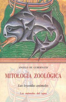 MITOLOGIA ZOOLOGICA III. LOS ANIMALES DEL AGUA