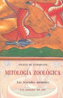 MITOLOGIA ZOOLOGICA II. LOS ANIMALES DEL AIRE