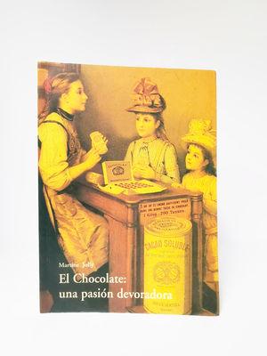 CHOCOLATE UNA PASION DEVORADORA, EL