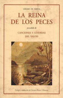 REINA DE LOS PECES, LA / CANCIONES Y LEYENDAS DEL VALOIS