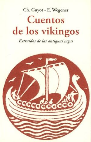 CUENTOS DE LOS VIKINGOS / 4 ED.
