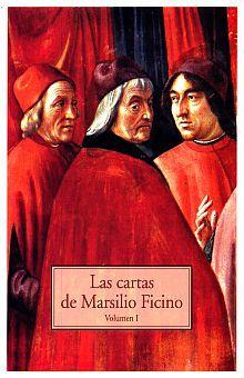 CARTAS DE MARSILIO FICINO, LAS / VOL. I
