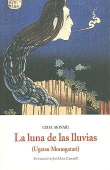 LUNA DE LAS LLUVIAS, LA (UGETSU MONOGATARI)