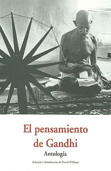 PENSAMIENTO DE GANDHI, EL. ANTOLOGIA