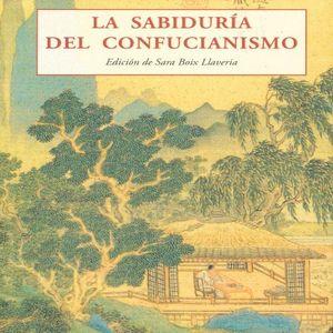 SABIDURIA DEL CONFUCIANISMO