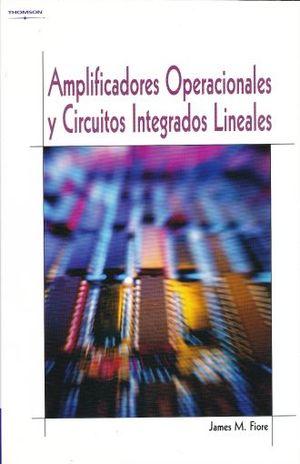 AMPLIFICADORES OPERACIONALES Y CIRCUITOS INTEGRADOS LINEALES