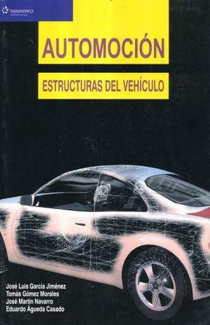 AUTOMOCION. ESTRUCTURAS DEL VEHICULO
