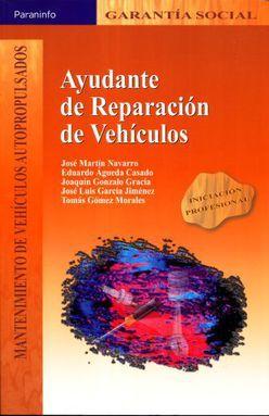 AYUDANTE DE REPARACION DE VEHICULOS. INICIACION PROFESIONAL