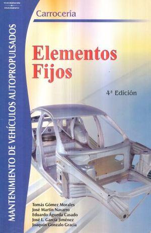 CARROCERIA. ELEMENTOS FIJOS / 4 ED.